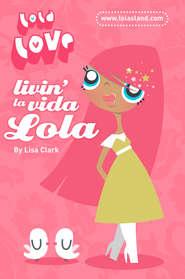 Livin' la Vida Lola