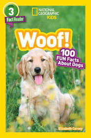 National Geographic Kids Readers: Woof!
