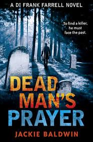 Dead Man's Prayer: A gripping detective thriller with a killer twist
