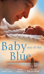 Baby Out of the Blue: The Greek Tycoon\'s Pregnant Wife \/ Forgotten Mistress, Secret Love-Child \/ The Secret Baby Bargain