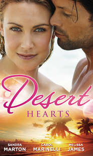 Desert Hearts: Sheikh Without a Heart \/ Heart of the Desert \/ The Sheikh\'s Destiny