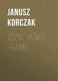 Józki, Jaśki i Franki