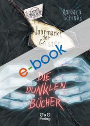 Die dunklen Bücher - Jahrmarkt der Geister
