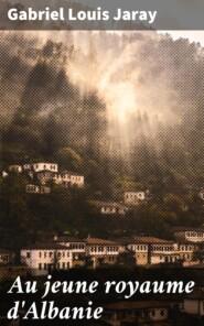 Au jeune royaume d\'Albanie