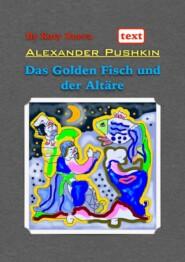 Das Golden Fisch und der Altäre. Deutsch