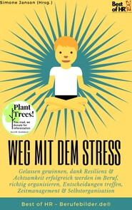 Weg mit dem Stress