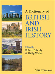 A Dictionary of British and Irish History