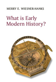What is Early Modern History?