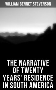 The Narrative of Twenty Years\' Residence in South America
