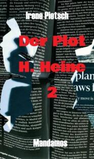 Der Plot  H. Heine 2