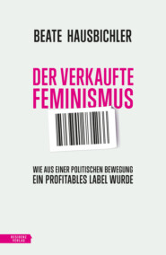 Der verkaufte Feminismus
