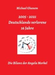 Deutschlands verlorene 16 Jahre