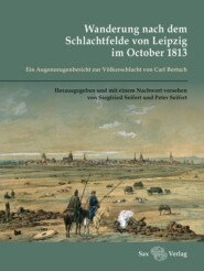 Wanderung nach dem Schlachtfelde von Leipzig im October 1813