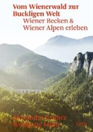 Vom Wienerwald zur Buckligen Welt