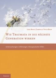 Wie Traumata in die nächste Generation wirken