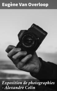 Exposition de photographies - Alexandre Colin