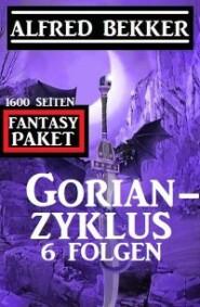 Gorian-Zyklus 6 Folgen - Fantasy-Paket 1600 Seiten