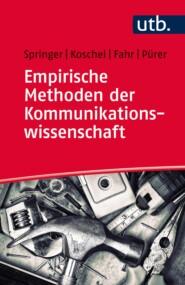 Empirische Methoden der Kommunikationswissenschaft