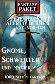 Gnome, Schwerter und Magier: 1000 Seiten Fantasy: Fantasy Paket