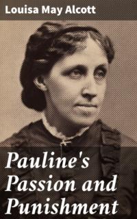 Pauline\'s Passion and Punishment