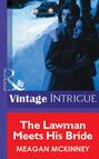 The Lawman Meets His Bride