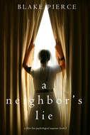 A Neighbor's Lie