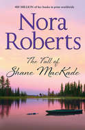 The Fall Of Shane MacKade: the classic story from the queen of romance that you won't be able to put down
