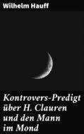 Kontrovers-Predigt über H. Clauren und den Mann im Mond