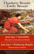 Jane Eyre + Sturmhöhe (Klassiker von Geschwister Brontë) \/ Jane Eyre + Wuthering Heights (Brontë sisters\' Classics) - Zweisprachige Ausgabe (Deutsch-Englisch) \/ Bilingual edition (German-English)