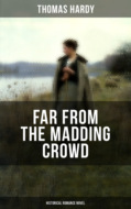 FAR FROM THE MADDING CROWD (Historical Romance Novel)