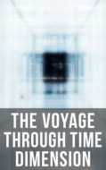 The Voyage Through Time Dimension