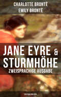 Jane Eyre & Sturmhöhe (Zweisprachige Ausgabe: Deutsch-Englisch)