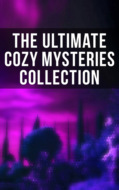 The Ultimate Cozy Mysteries Collection