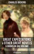 Great Expectations & Other Great Dickens\' Novels - 5 Books in One Volume (Illustrated Edition)