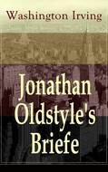 Jonathan Oldstyle\'s Briefe