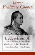 Lederstrumpf: Der Wildtöter + Der letzte Mohikaner + Der Pfadfinder + Die Ansiedler + Die Steppe