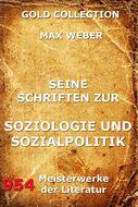 Seine Schriften zur Soziologie und Sozialpolitik