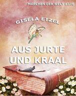 Aus Jurte und Kraal