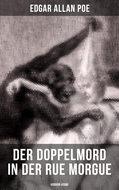Der Doppelmord in der Rue Morgue: Horror-Krimi