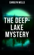 THE DEEP-LAKE MYSTERY