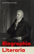Biographia Literaria (Unabridged)