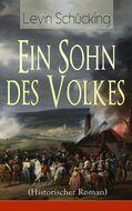 Ein Sohn des Volkes (Historischer Roman)