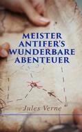 Meister Antifer\'s wunderbare Abenteuer