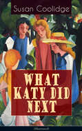 WHAT KATY DID NEXT (Illustrated)
