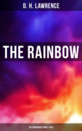 The Rainbow (The Brangwen Family Saga)