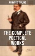 The Complete Poetical Works of Rudyard Kipling