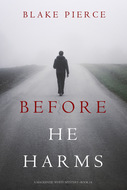 Before He Harms