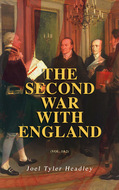 The Second War with England (Vol. 1&2)