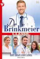 Dr. Brinkmeier Classic 16 – Arztroman