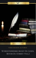 50 Meisterwerke Musst Du Lesen, Bevor Du Stirbst: Vol. 2